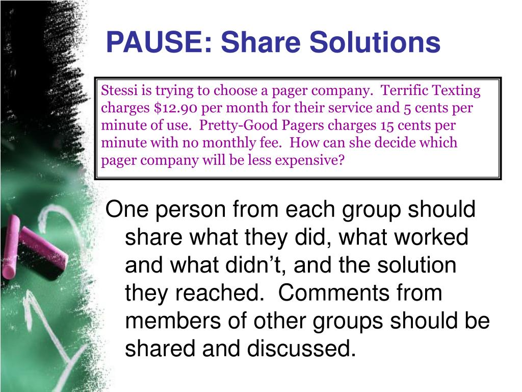 Stessi is trying to choose a pager company.  Terrific Texting charges $12.90 per month for their service and 5 cents per minute of use.  Pretty-Good Pagers charges 15 cents per minute with no monthly fee.  How can she decide which pager company will be less expensive?