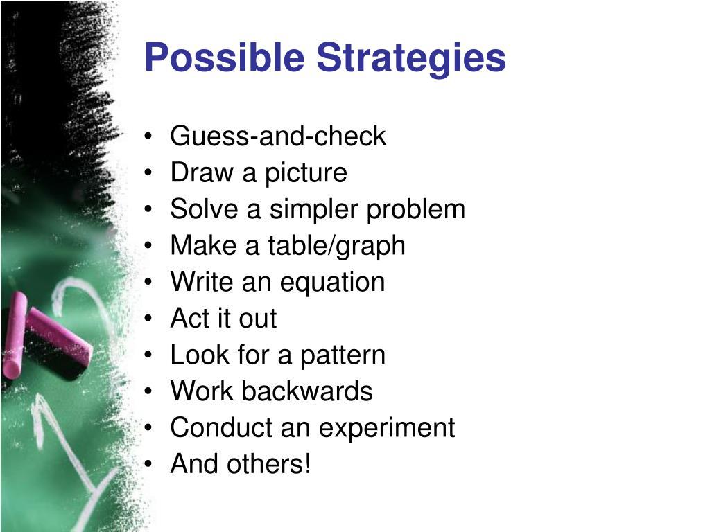 Possible Strategies