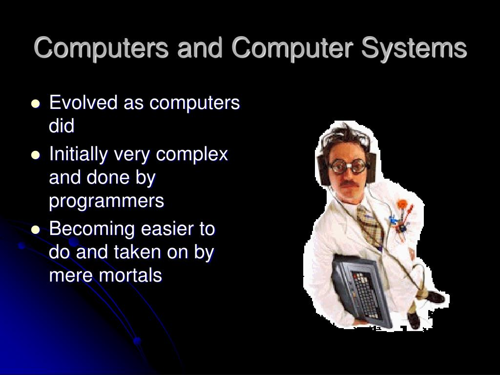 Computers and Computer Systems