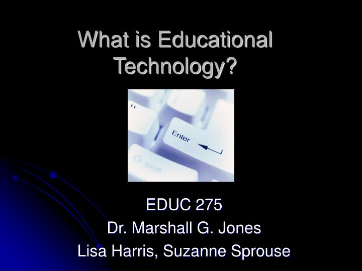 What is educational technology l.jpg