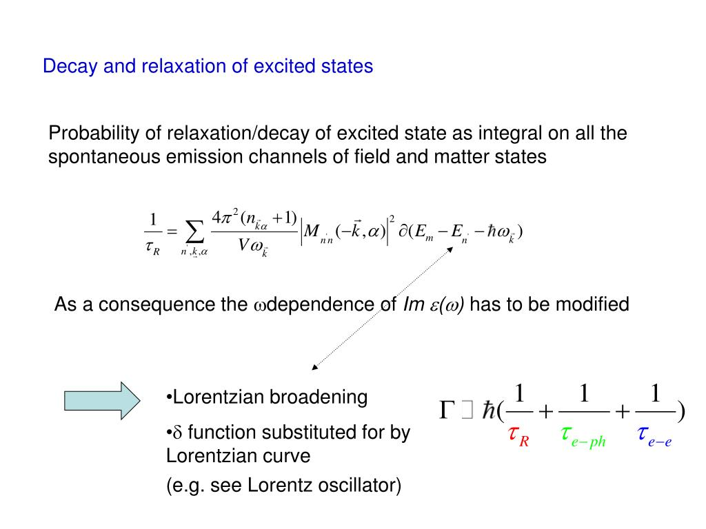 Decay and relaxation of excited states