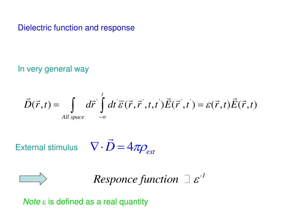 Dielectric function and response