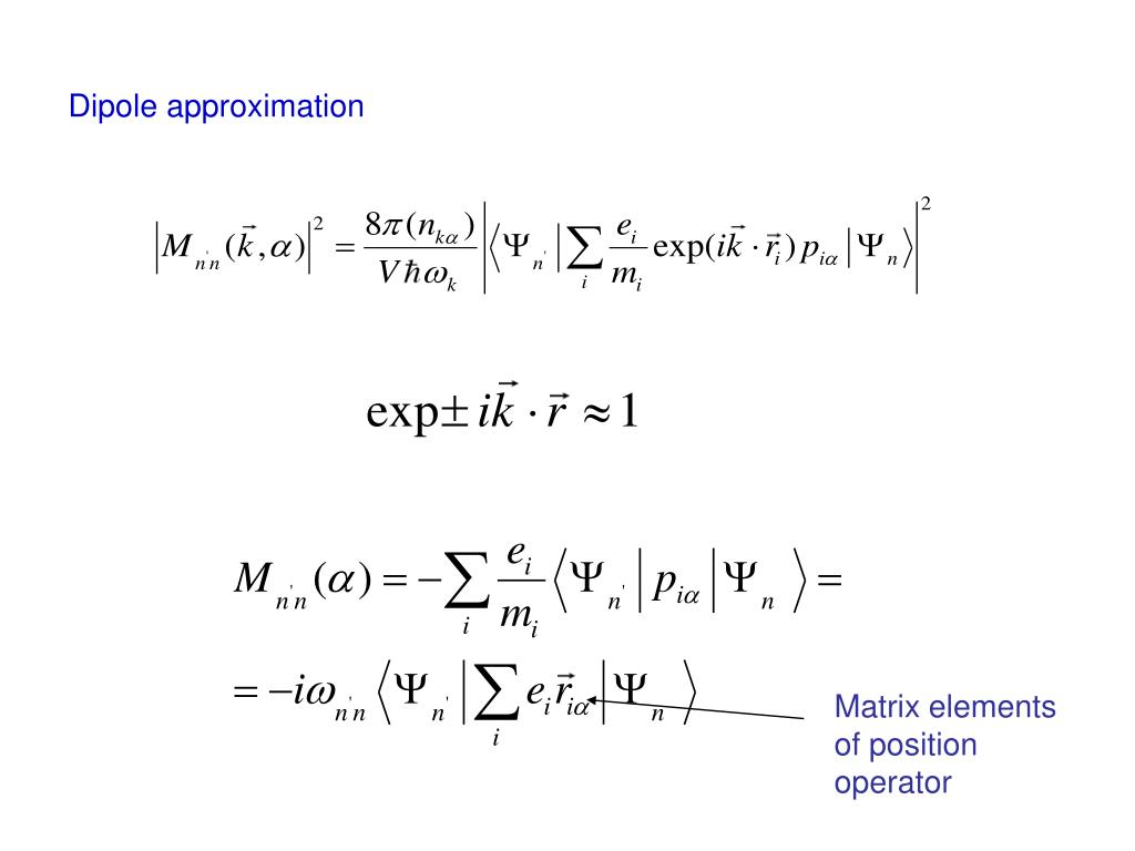 Dipole approximation