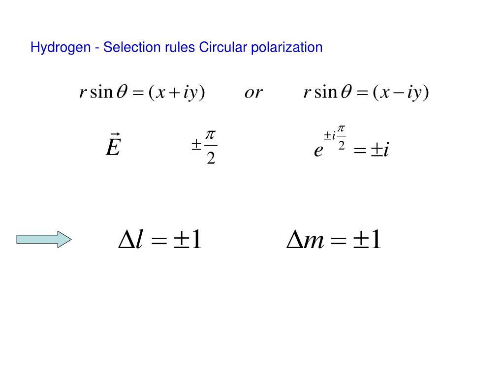 Hydrogen - Selection rules Circular polarization