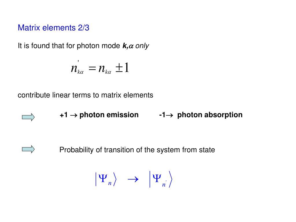 Matrix elements 2/3