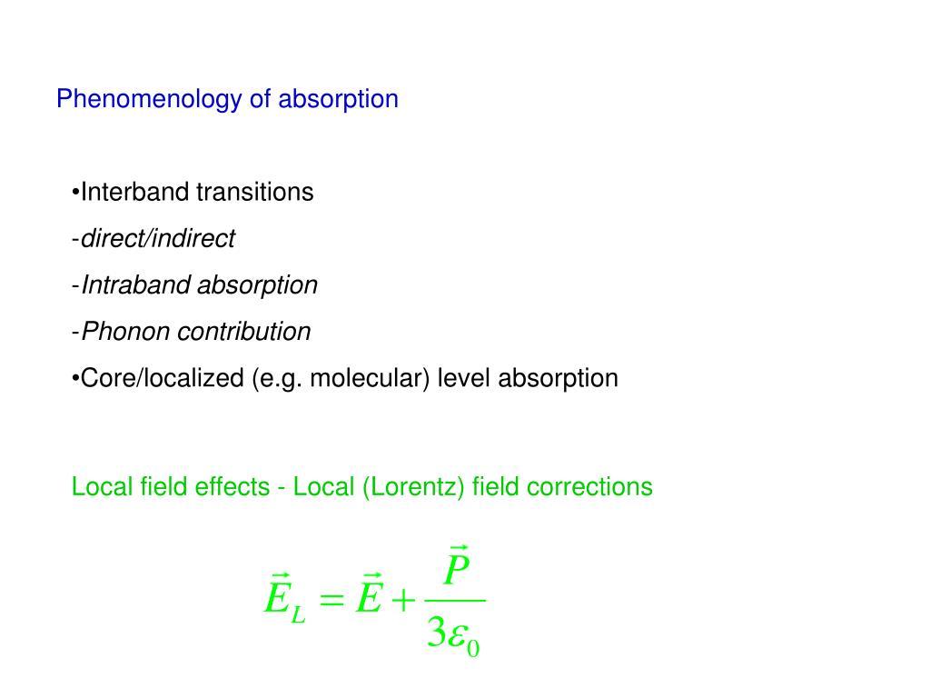 Phenomenology of absorption
