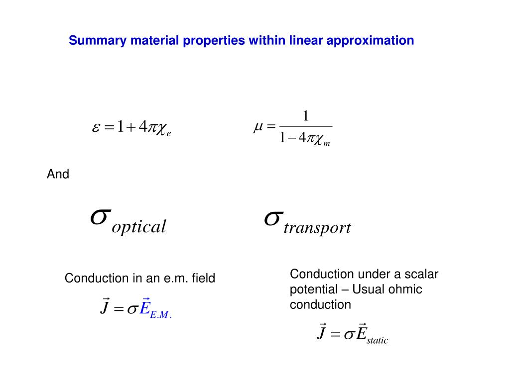 Summary material properties within linear approximation