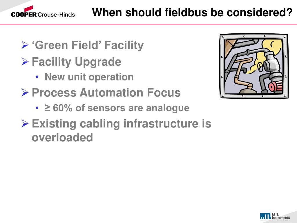 When should fieldbus be considered?