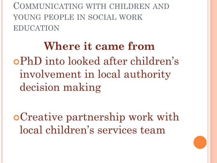 Communicating with children and young people in social work education3