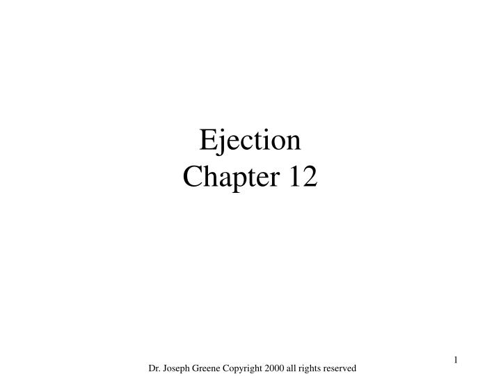Ejection chapter 12