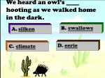 we heard an owl s hooting as we walked home in the dark