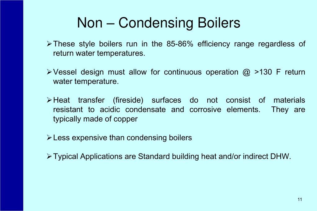 Non – Condensing Boilers