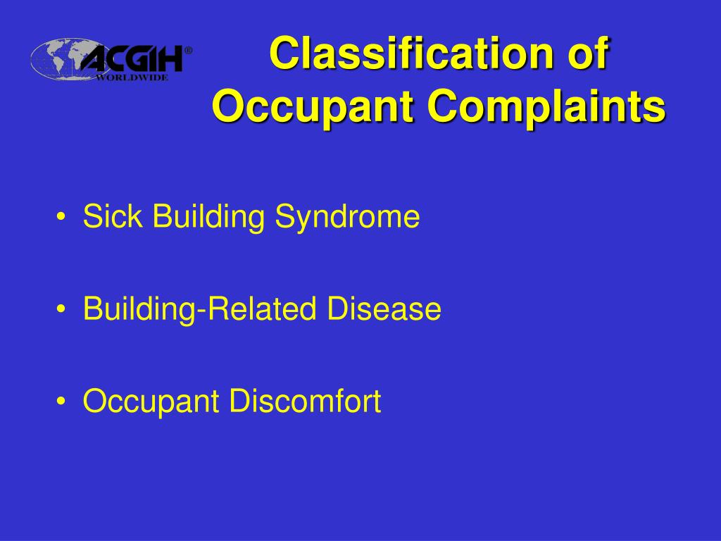 Classification of Occupant Complaints
