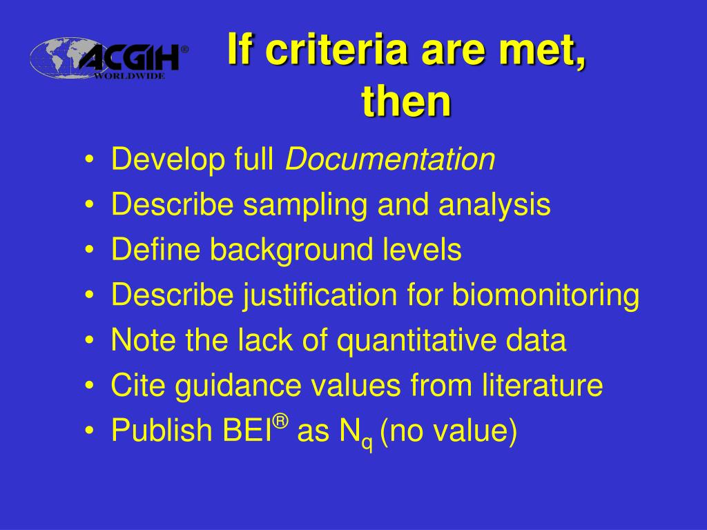 If criteria are met,