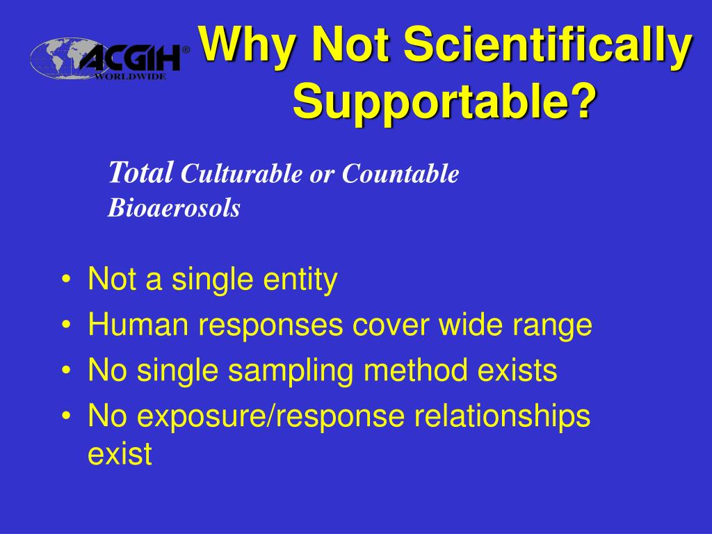 Why Not Scientifically Supportable?
