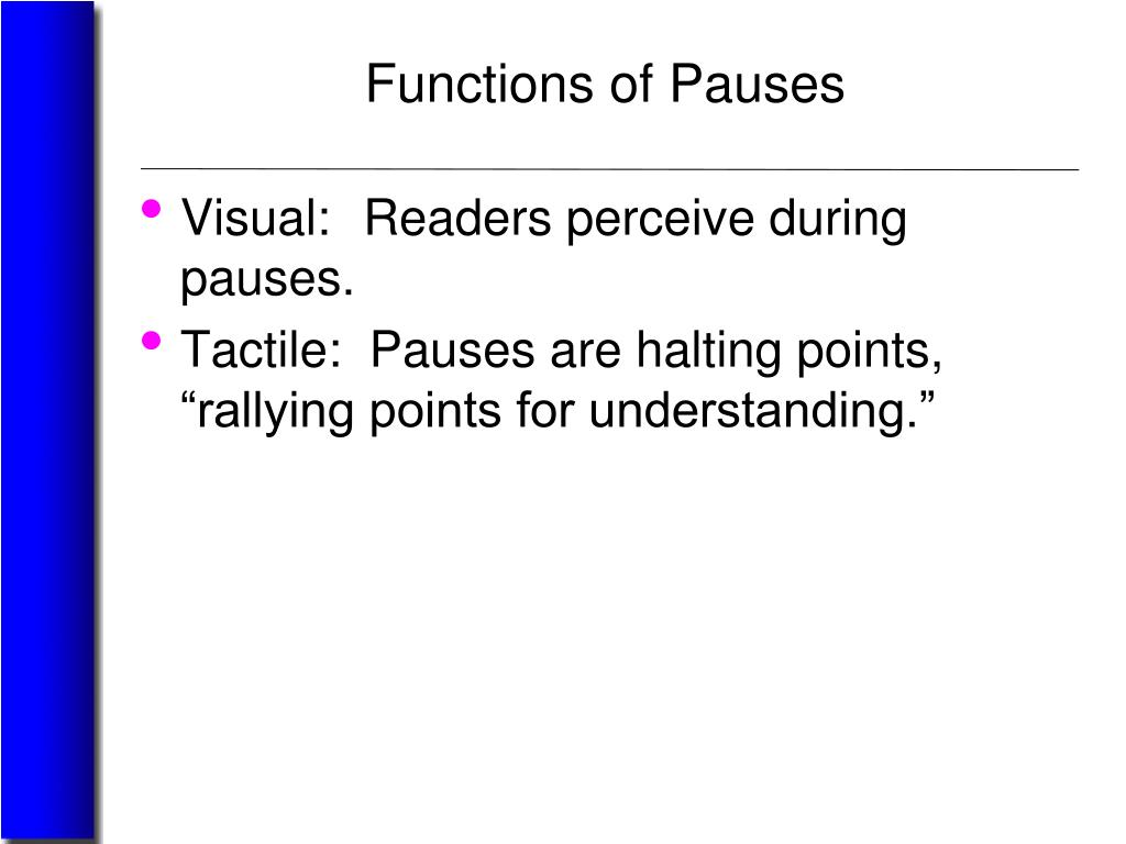 Functions of Pauses
