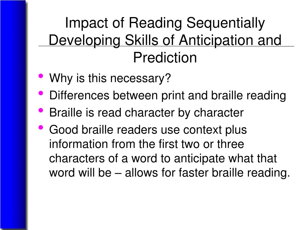Impact of Reading Sequentially Developing Skills of Anticipation and Prediction