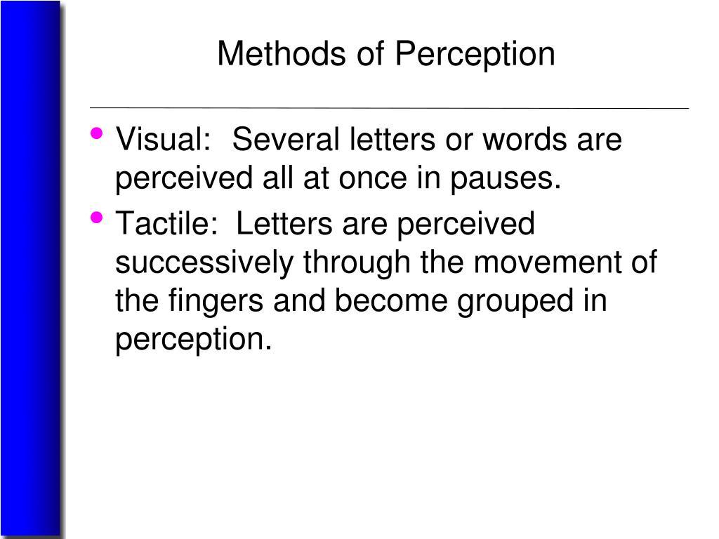 Methods of Perception
