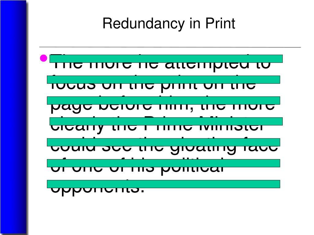 Redundancy in Print