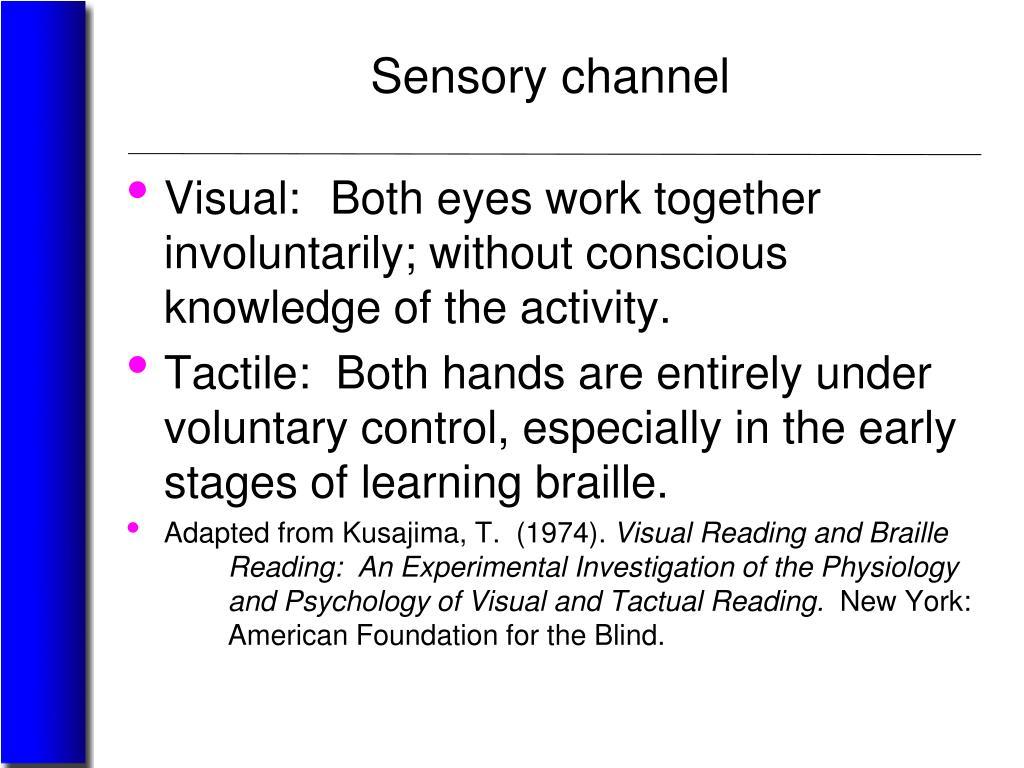 Sensory channel