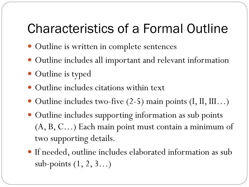 Characteristics of a Formal Outline