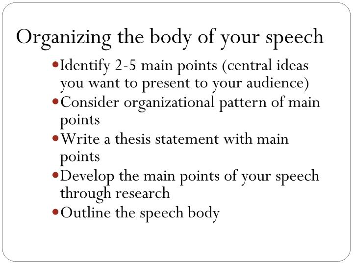 Organizing the body of your speech l.jpg