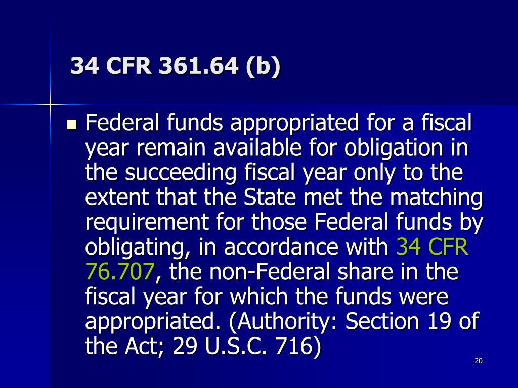 34 CFR 361.64 (b)