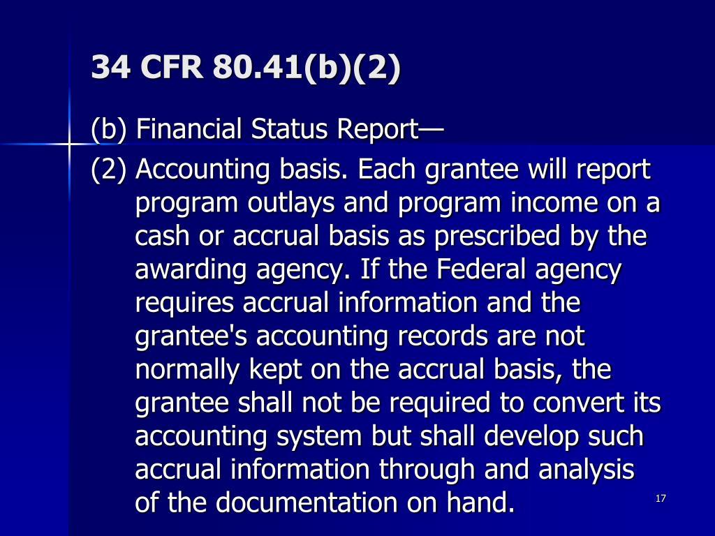 34 CFR 80.41(b)(2)