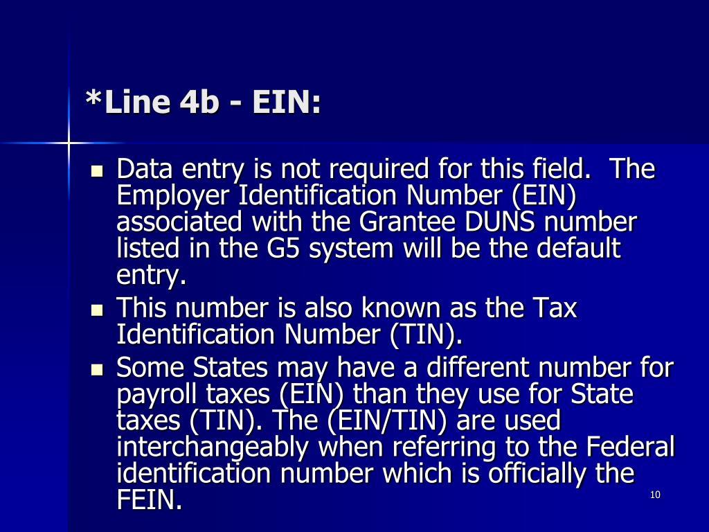 *Line 4b - EIN: