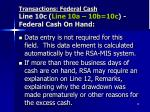 transactions federal cash line 10c line 10a 10b 10c federal cash on hand