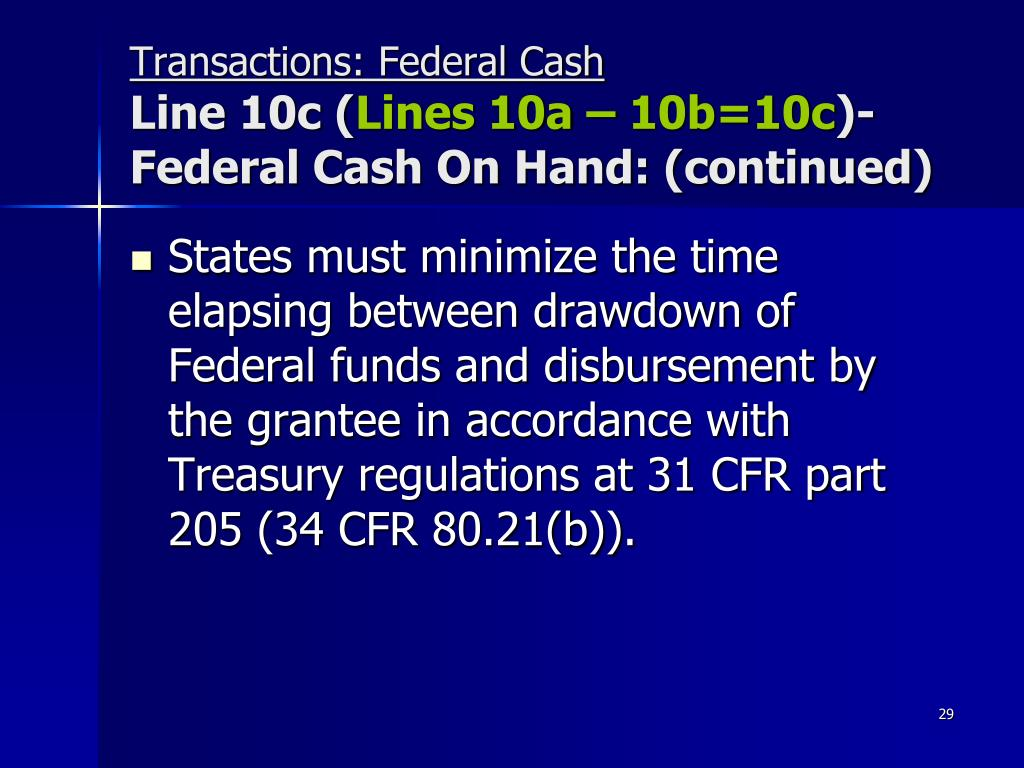 Transactions: Federal Cash