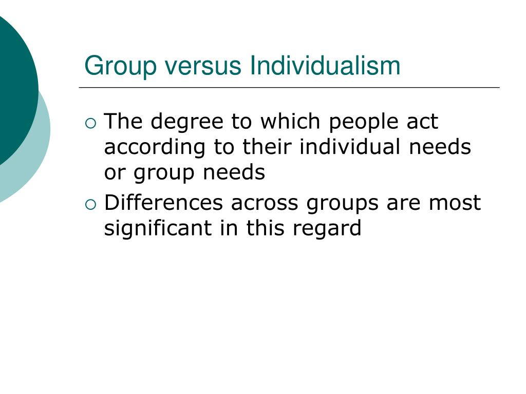 Group versus Individualism