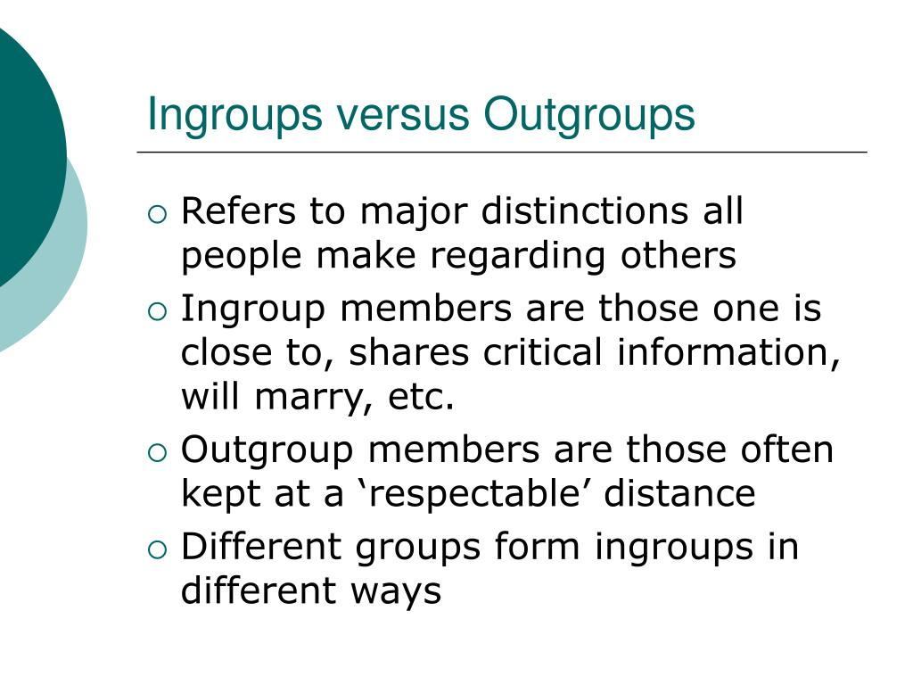 Ingroups versus Outgroups