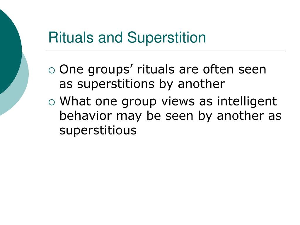 Rituals and Superstition