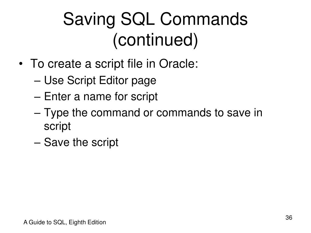 Saving SQL Commands (continued)