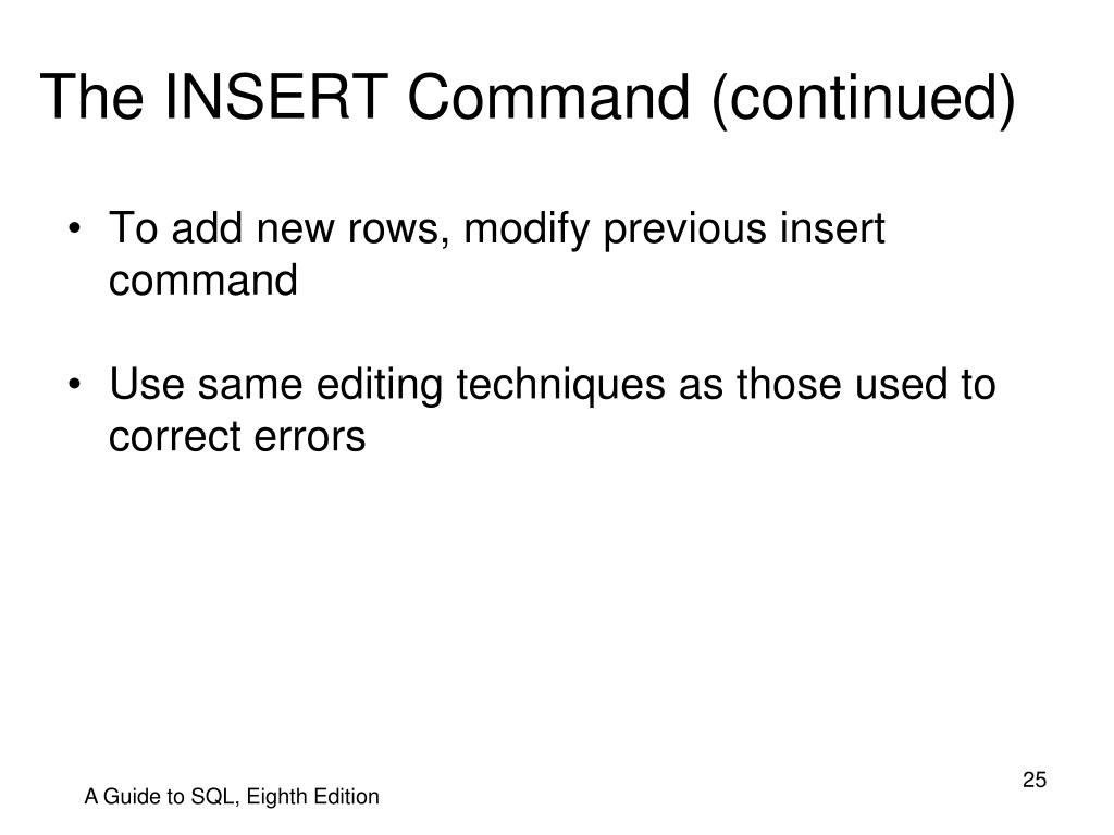 The INSERT Command (continued)