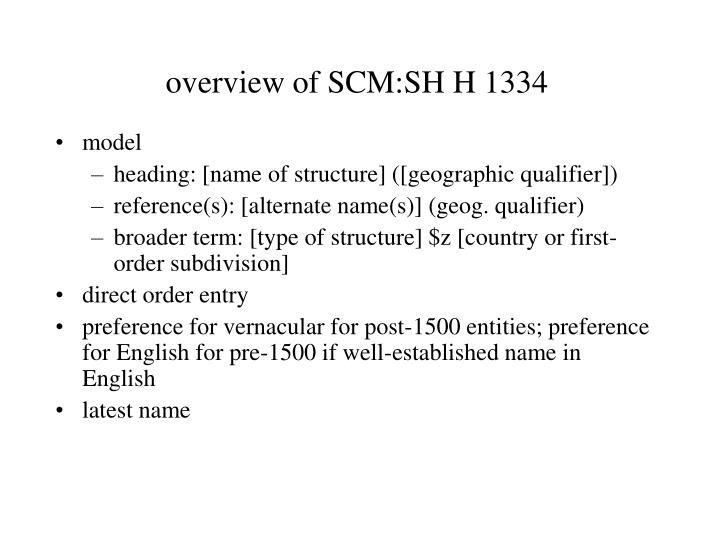 overview of SCM:SH H 1334