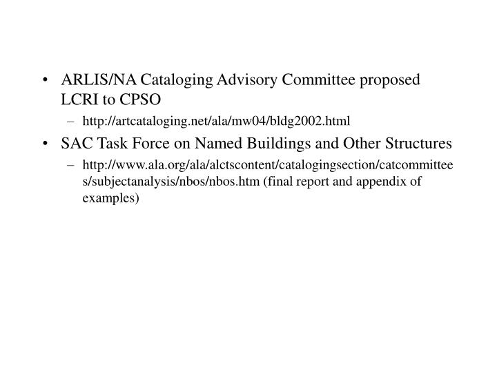 ARLIS/NA Cataloging Advisory Committee proposed LCRI to CPSO