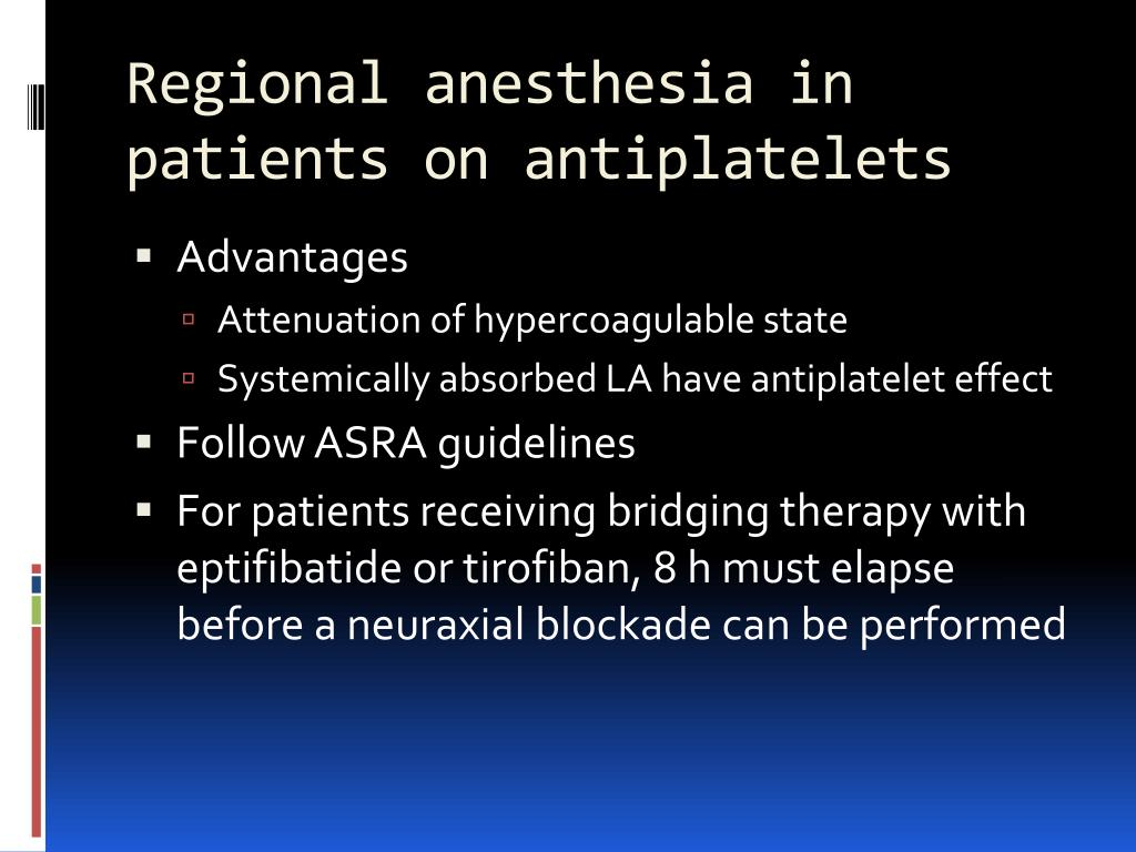 Regional anesthesia in patients on