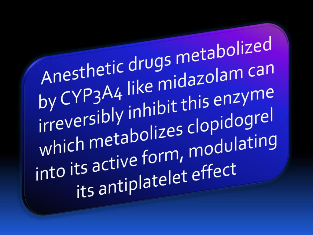 Anesthetic drugs metabolized by CYP3A4 like