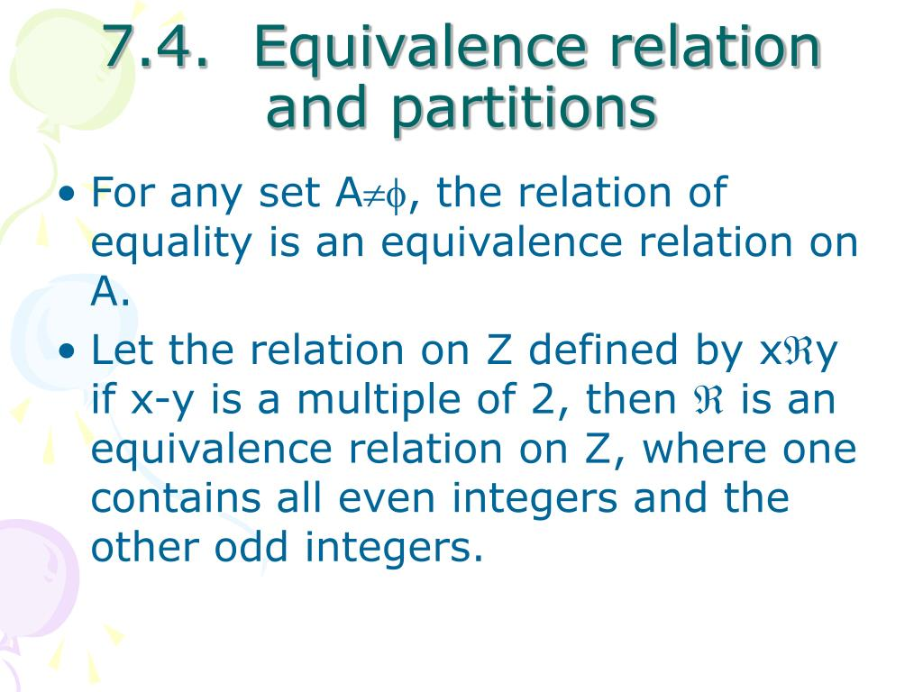 7.4.  Equivalence relation and partitions