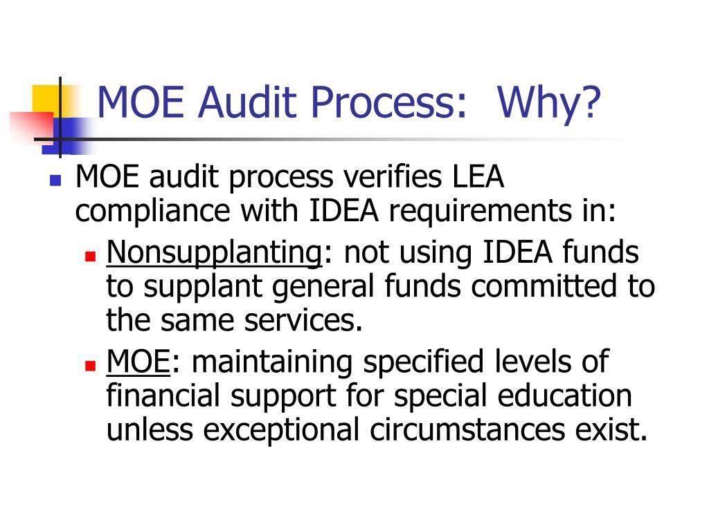 MOE Audit Process:  Why?