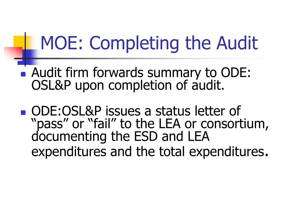 MOE: Completing the Audit