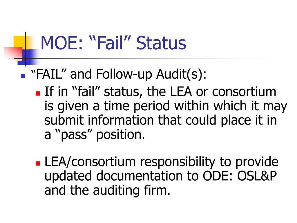 """MOE: """"Fail"""" Status"""