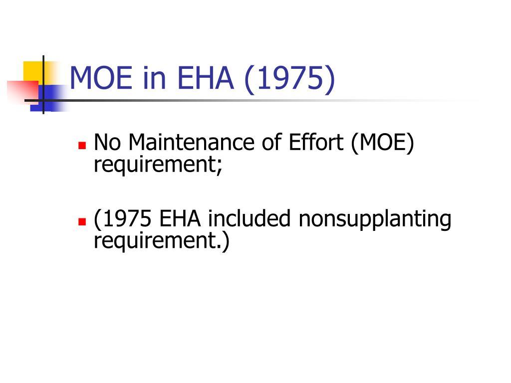 MOE in EHA (1975)