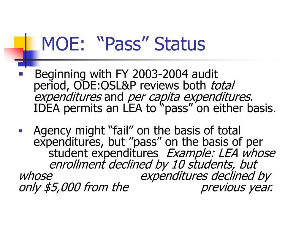 """MOE:  """"Pass"""" Status"""