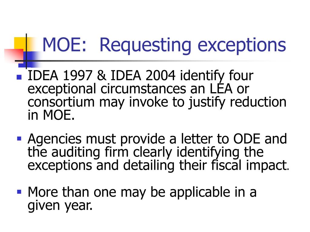 MOE:  Requesting exceptions