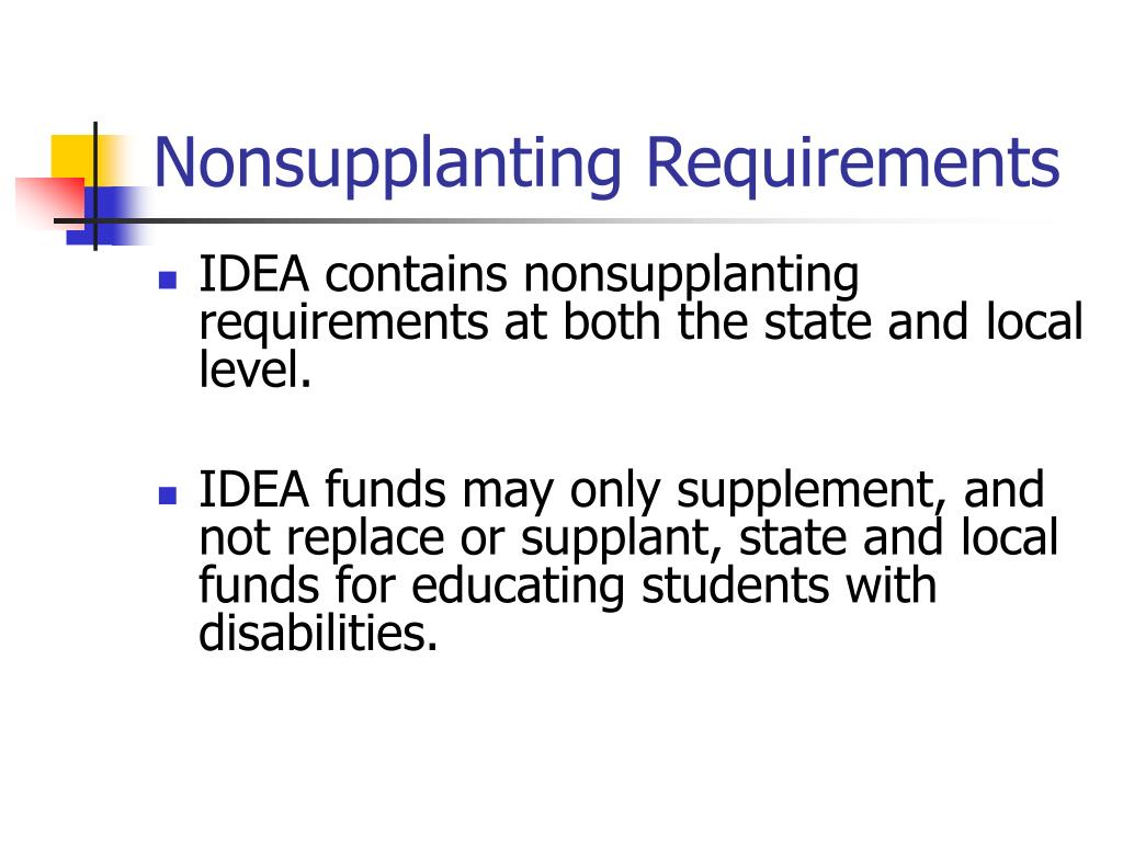 Nonsupplanting Requirements