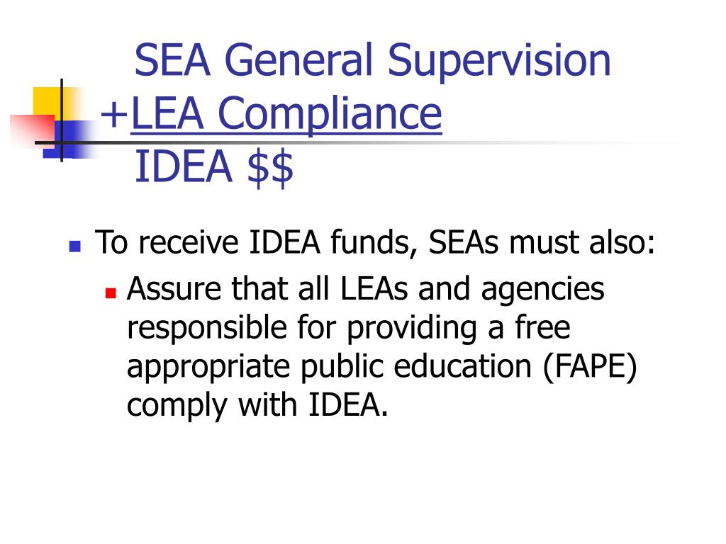 SEA General Supervision