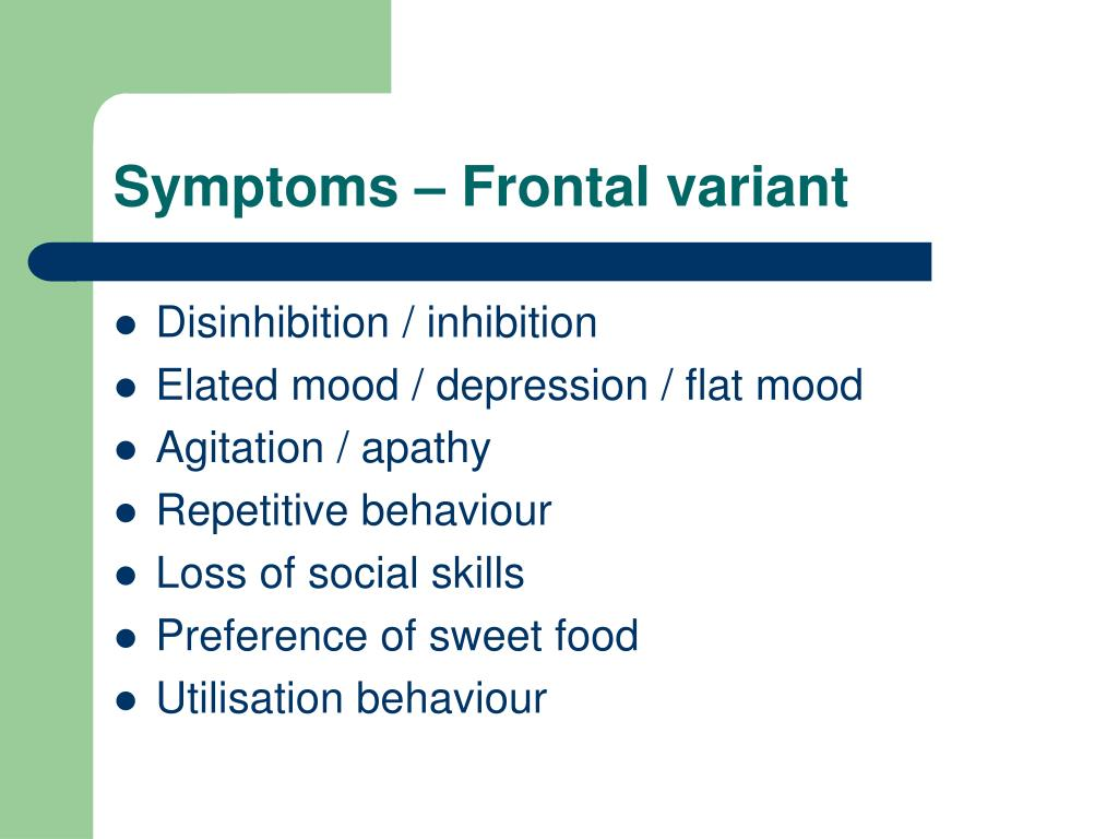 Symptoms – Frontal variant